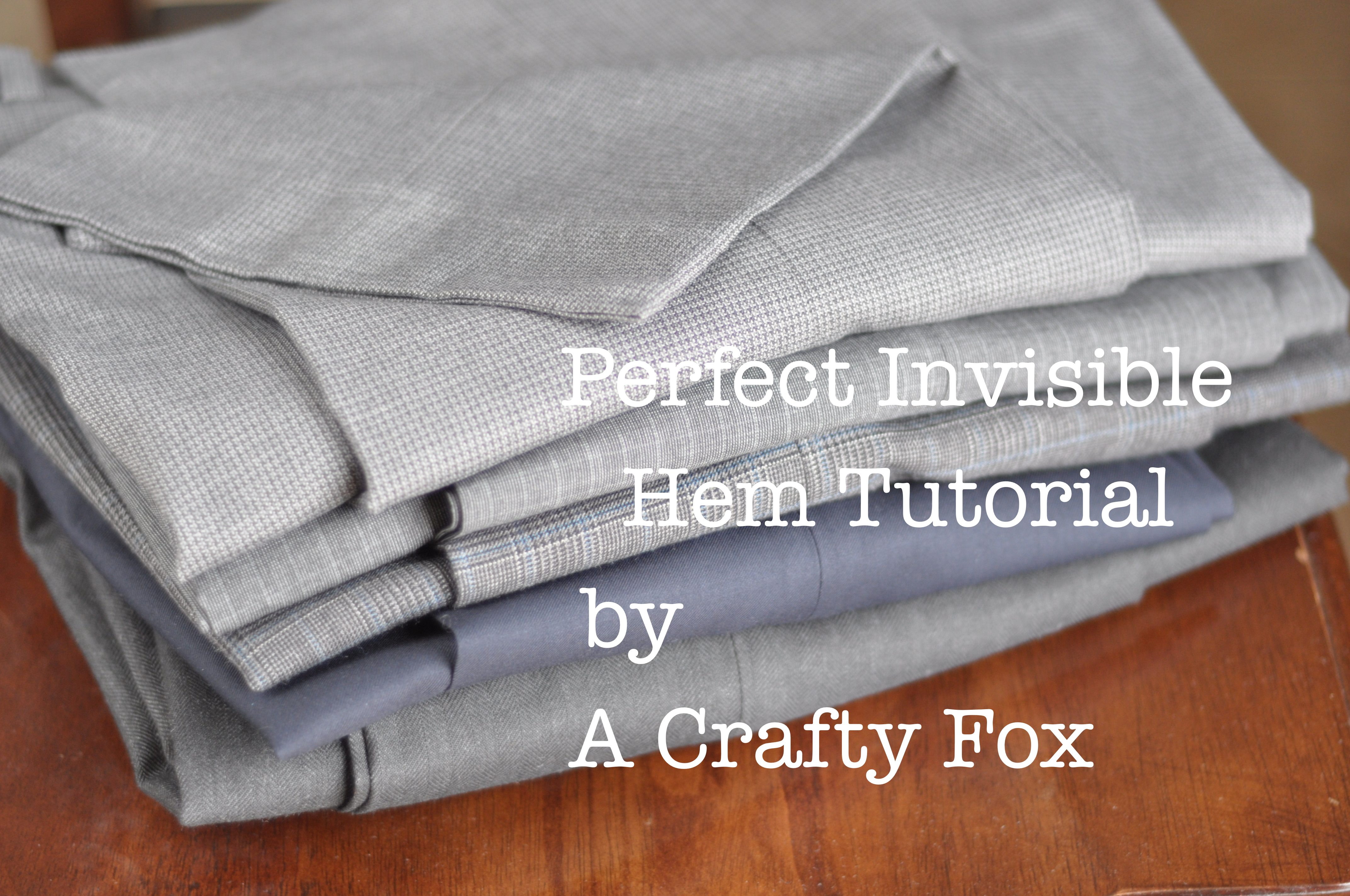 Hem And Haw Perfect Invisible Hem Tutorial A Crafty Fox