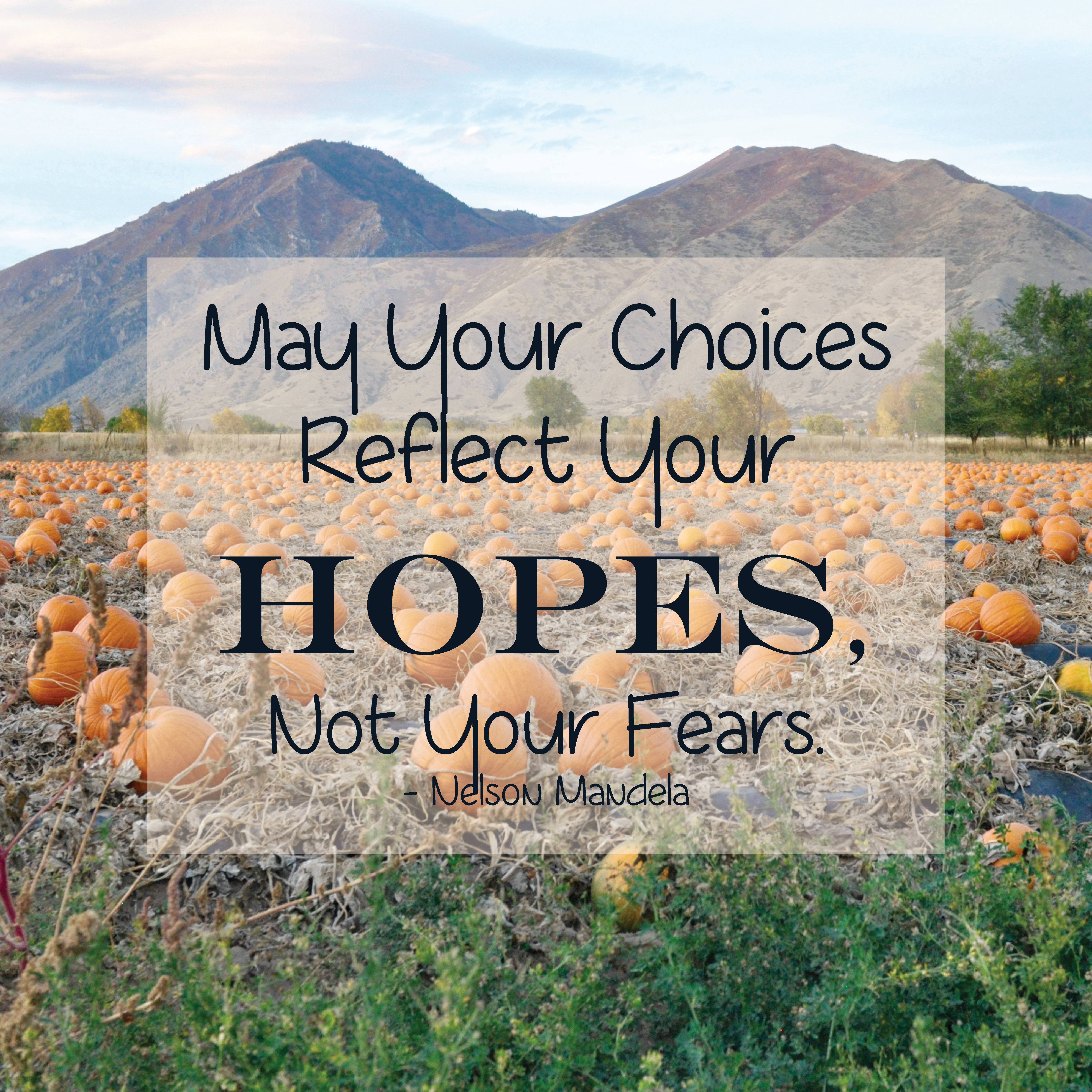 May Your Choices Reflect Your Hopes Not Your Fears Quote